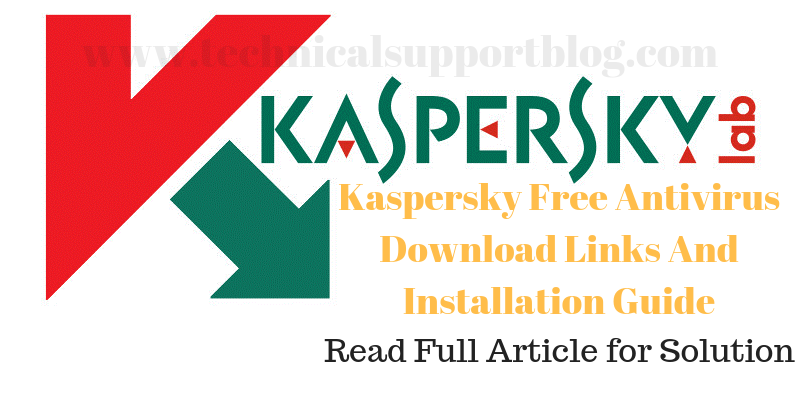 Kaspersky Free Antivirus Download - Technical Support Blog